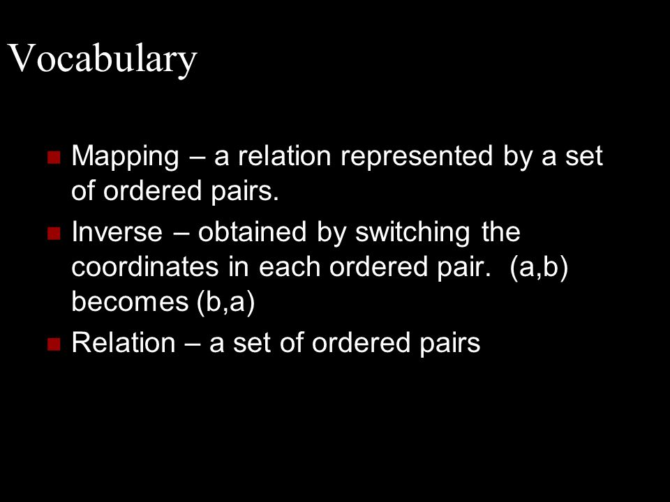 Vocabulary Mapping – a relation represented by a set of ordered pairs.