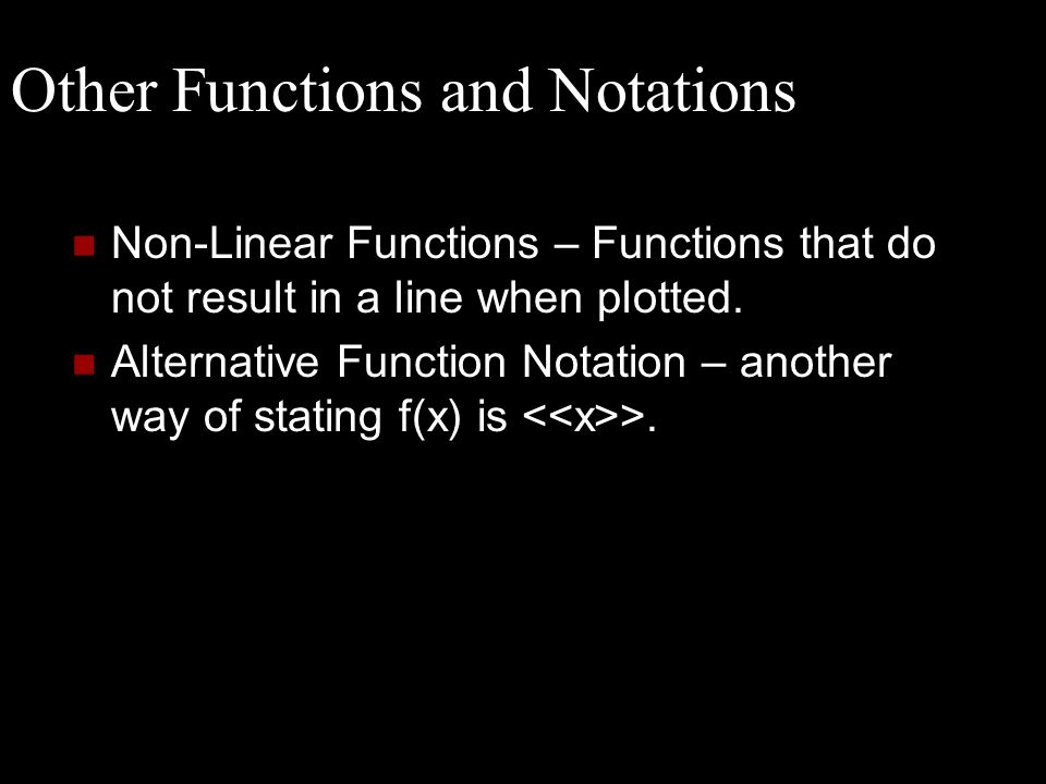 Other Functions and Notations