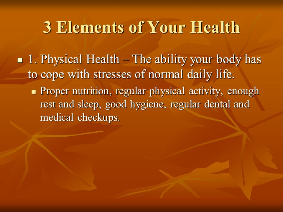 3 Elements of Your Health