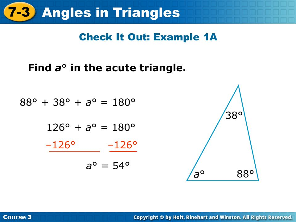 7-3 Angles in Triangles Check It Out: Example 1A