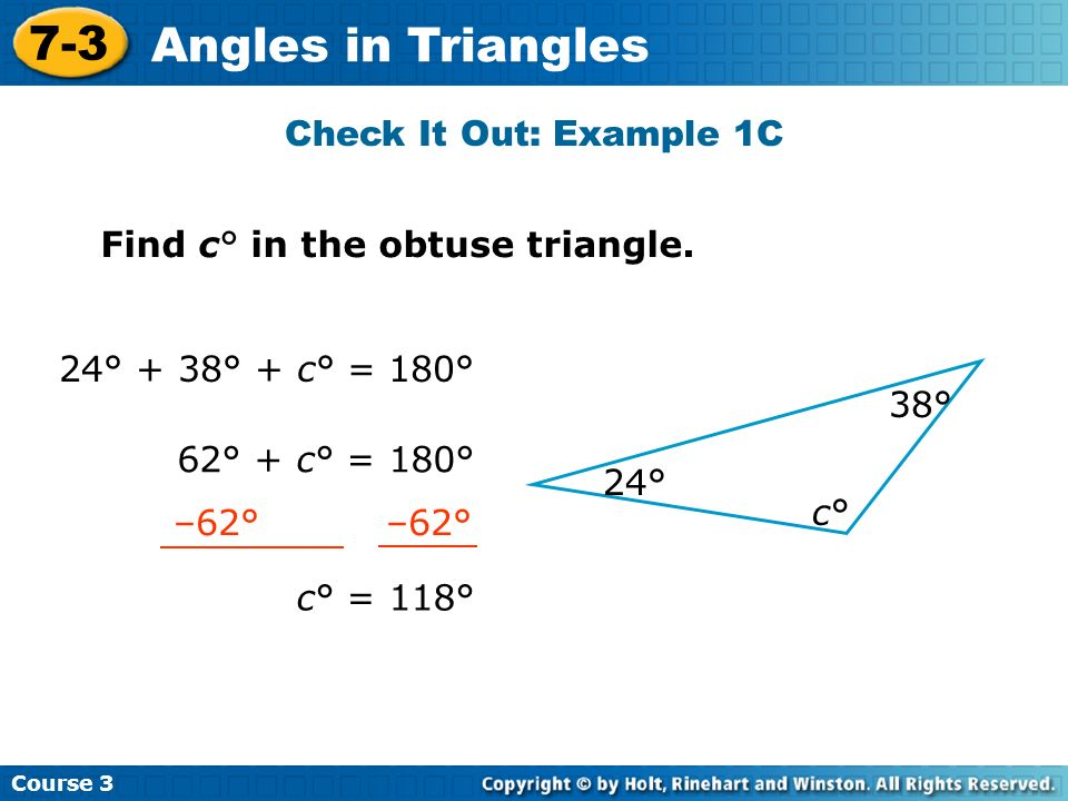 7-3 Angles in Triangles Check It Out: Example 1C