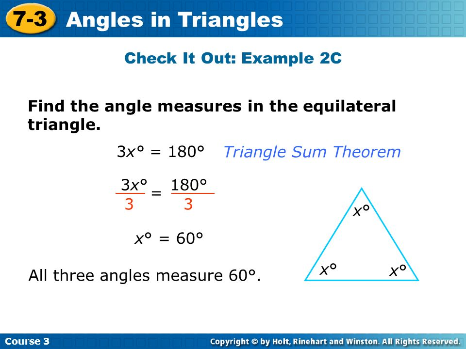 7-3 Angles in Triangles Check It Out: Example 2C