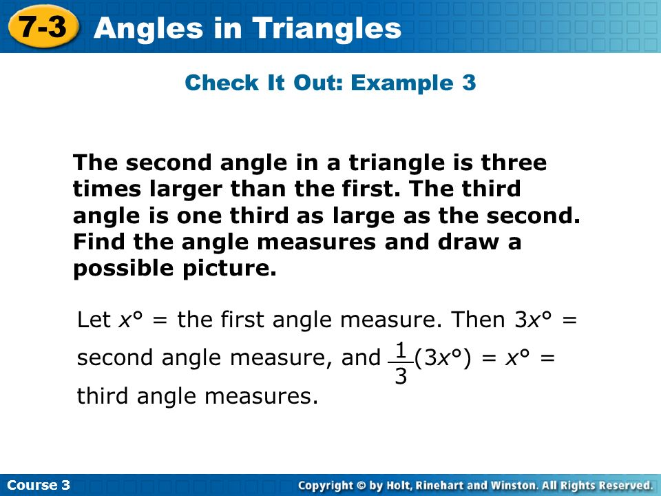 7-3 Angles in Triangles Check It Out: Example 3