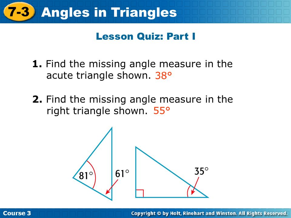 7-3 Angles in Triangles Lesson Quiz: Part I