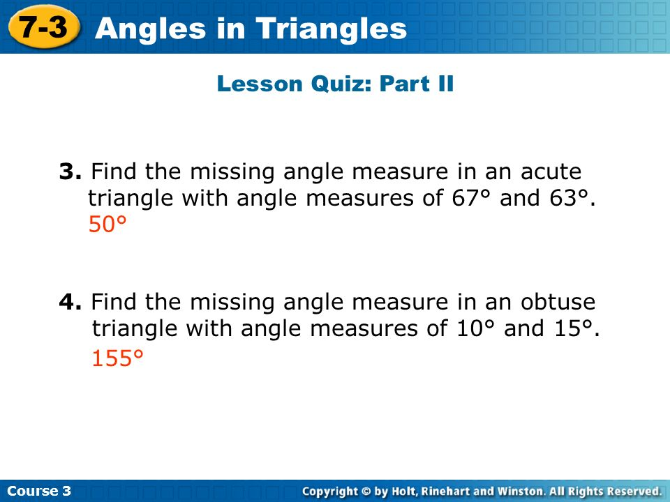 7-3 Angles in Triangles Lesson Quiz: Part II