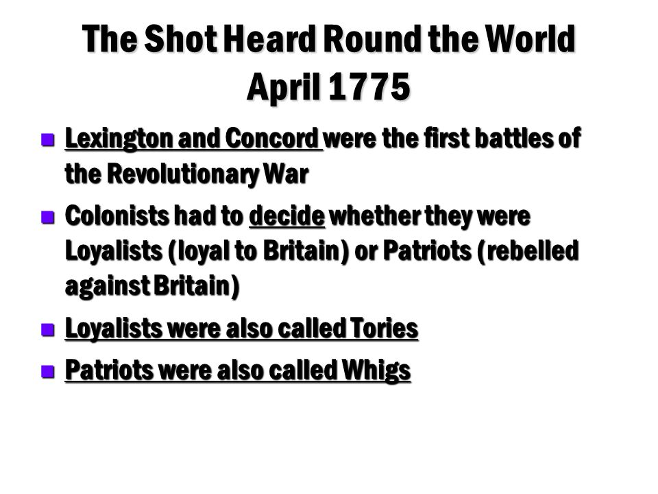 The Shot Heard Round the World April 1775