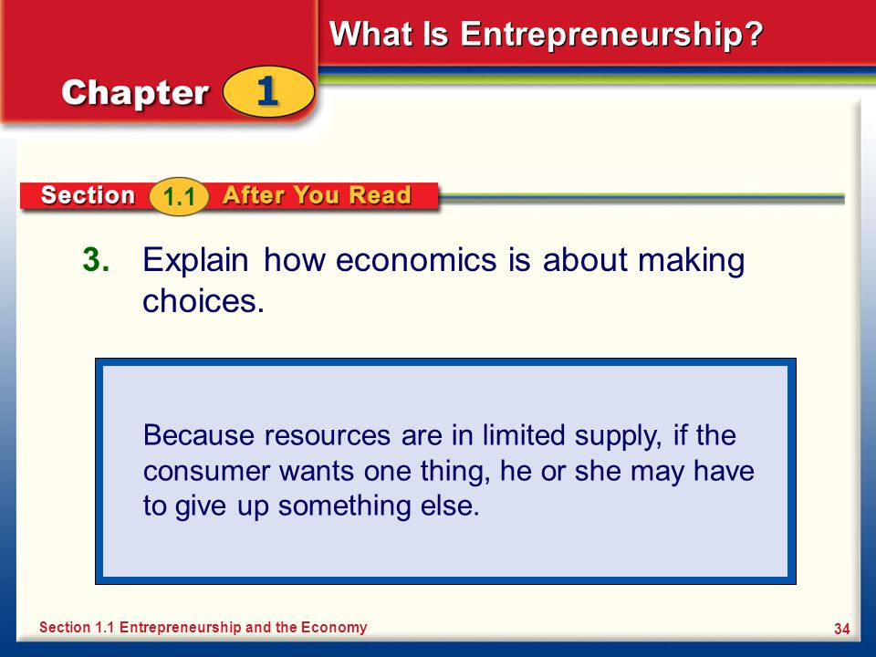 Explain how economics is about making choices.
