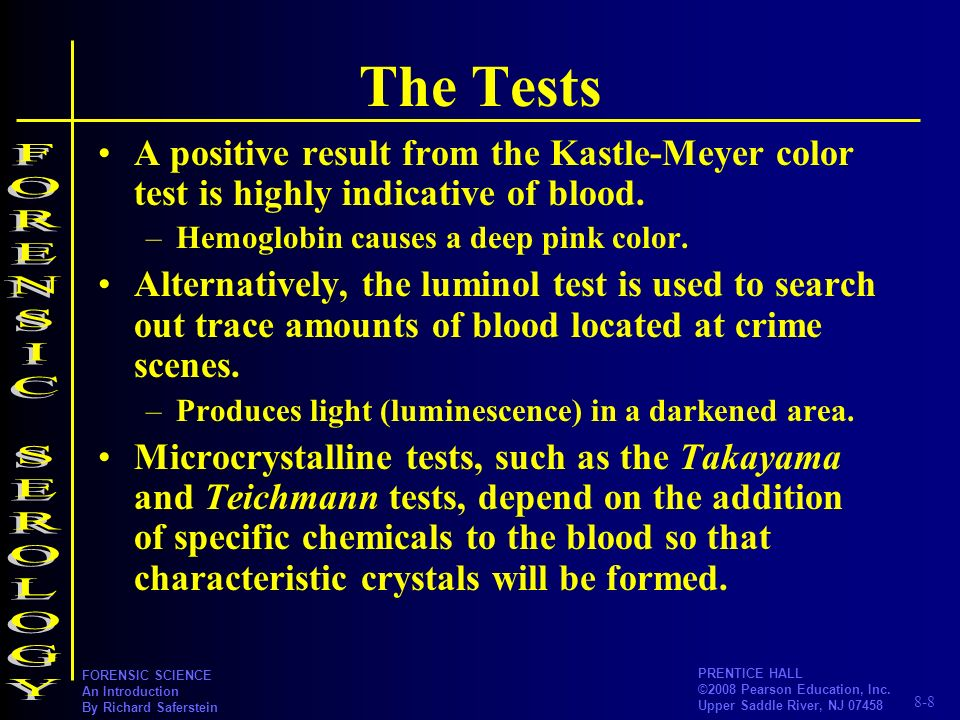 The Tests FORENSIC SEROLOGY