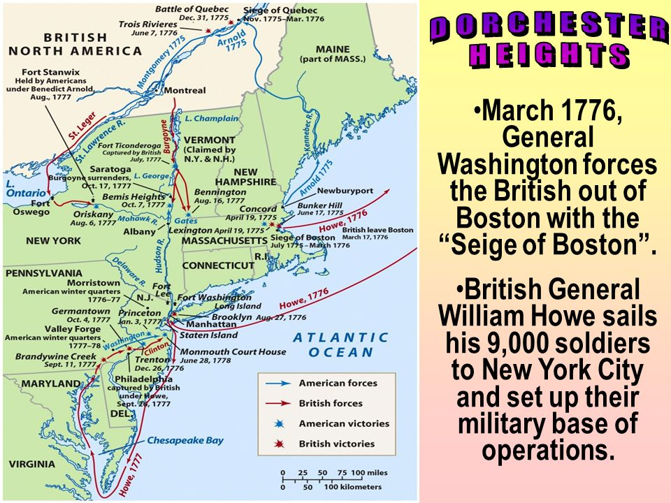 DORCHESTER HEIGHTS. March 1776, General Washington forces the British out of Boston with the Seige of Boston .