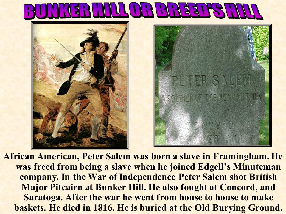 BUNKER HILL OR BREED S HILL