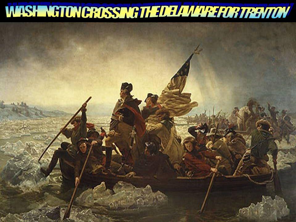 WASHINGTON CROSSING THE DELAWARE FOR TRENTON