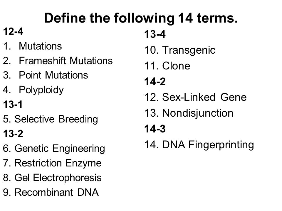 Define the following 14 terms.