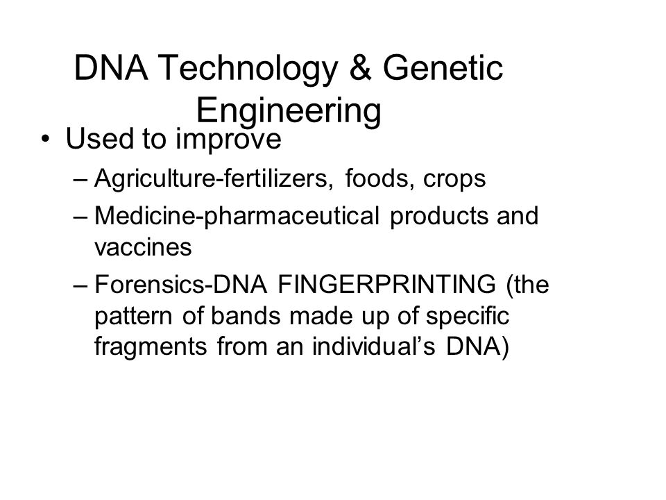 DNA Technology & Genetic Engineering