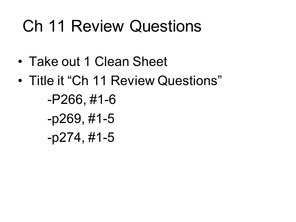 Ch 11 Review Questions Take out 1 Clean Sheet