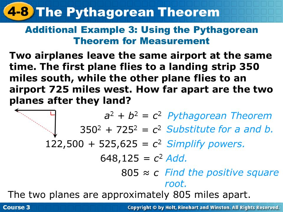 Additional Example 3: Using the Pythagorean Theorem for Measurement