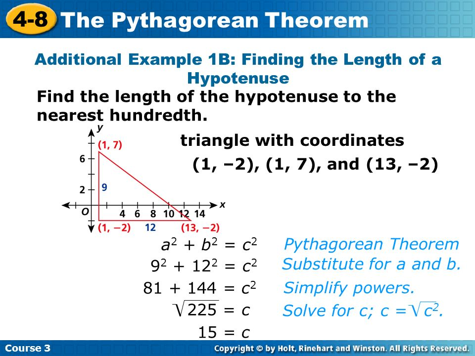 Additional Example 1B: Finding the Length of a Hypotenuse