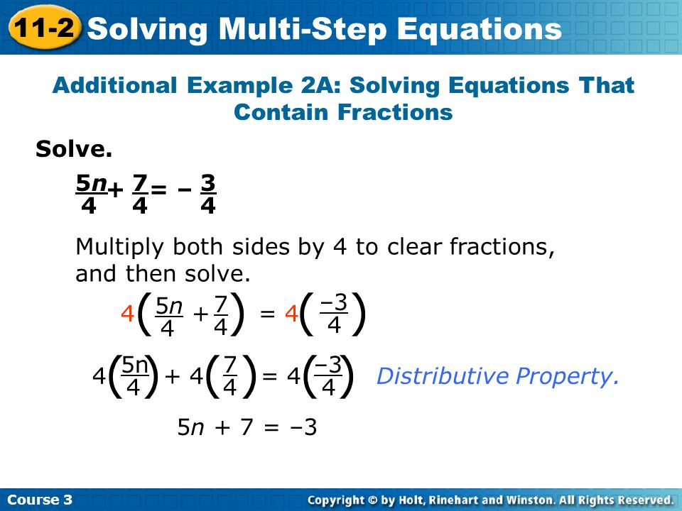 Additional Example 2A: Solving Equations That Contain Fractions