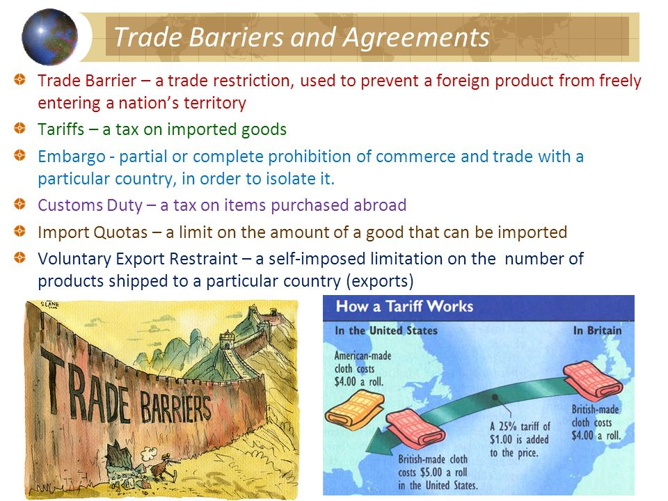 Trade Barriers and Agreements