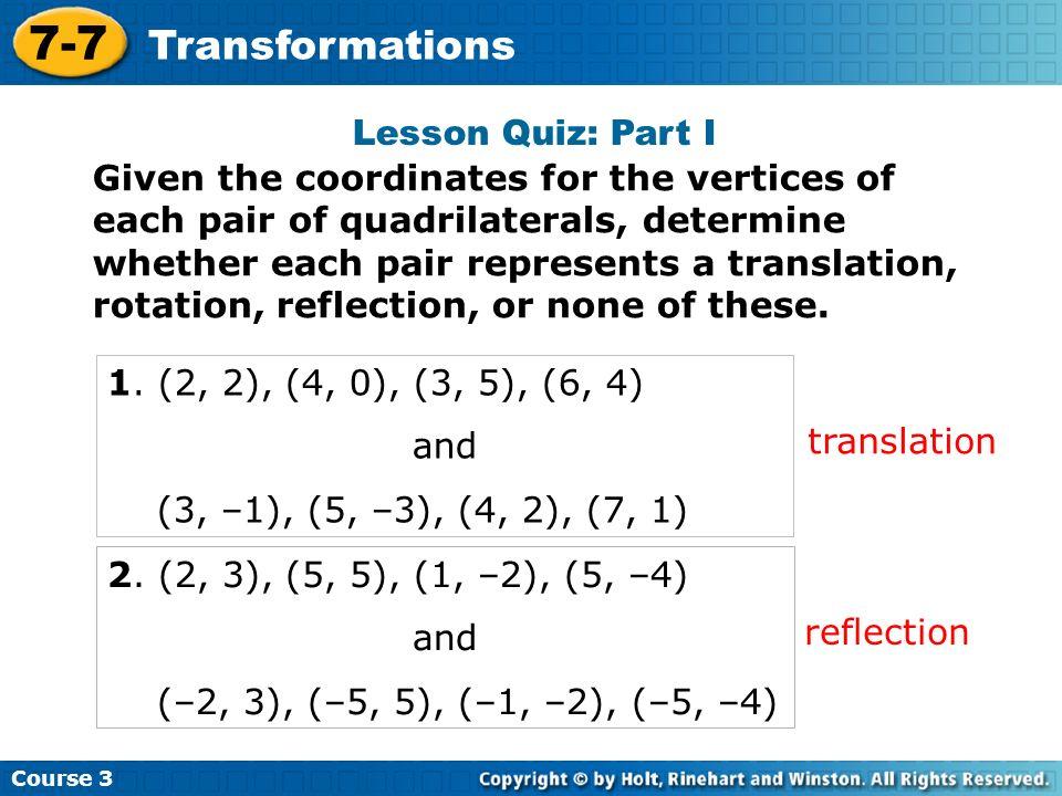 7-7 Transformations Lesson Quiz: Part I