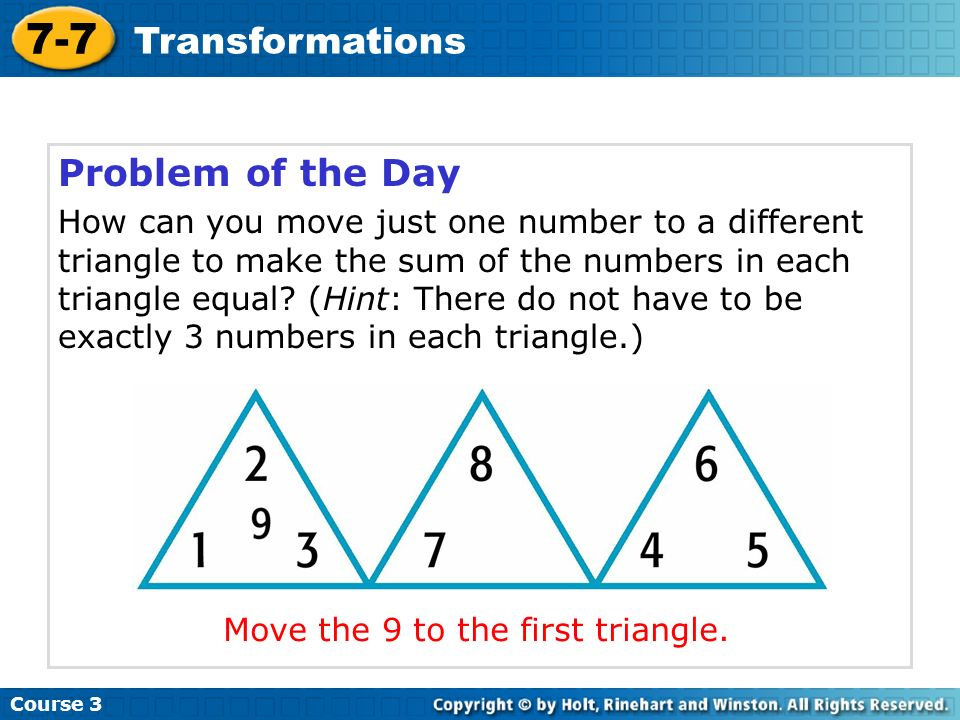 Move the 9 to the first triangle.
