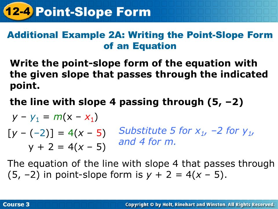 Additional Example 2A: Writing the Point-Slope Form of an Equation