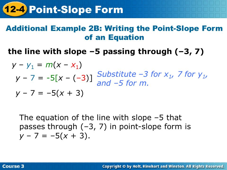 Additional Example 2B: Writing the Point-Slope Form of an Equation