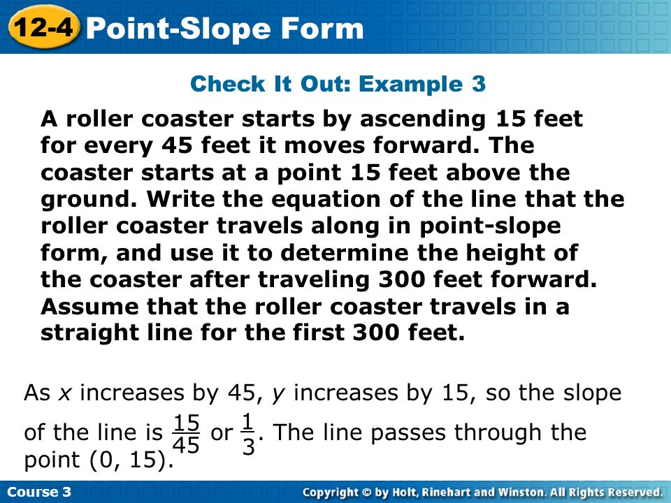 Point-Slope Form 12-4 Check It Out: Example 3