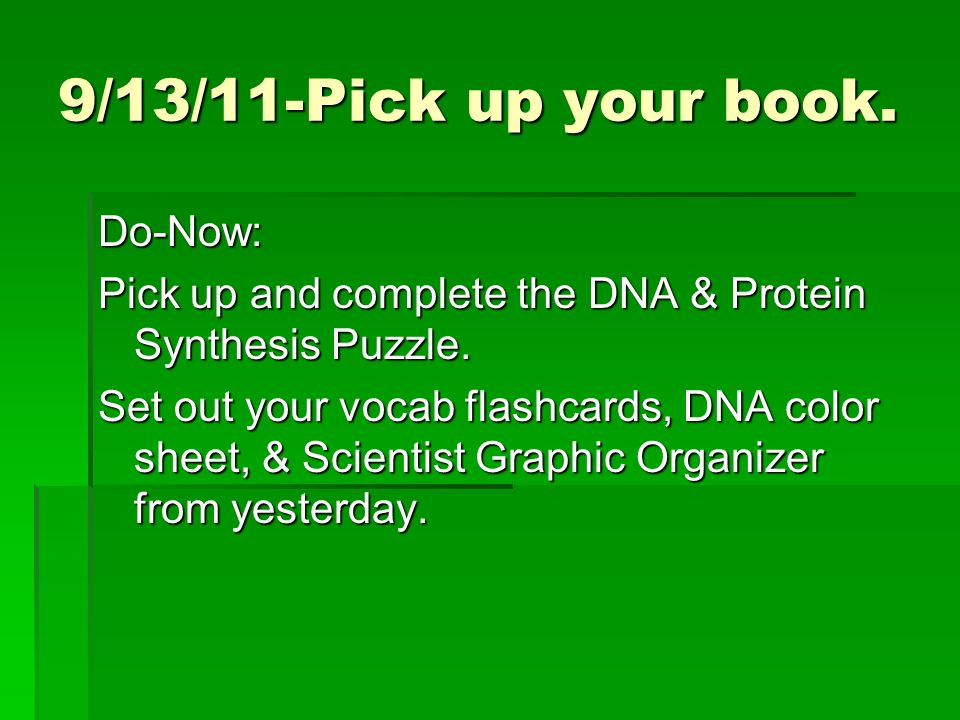 9/13/11-Pick up your book.
