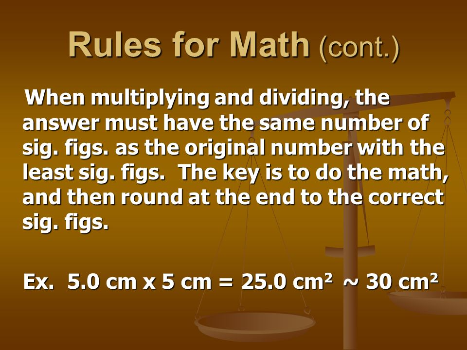 Rules for Math (cont.)
