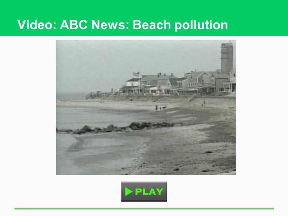 Video: ABC News: Beach pollution