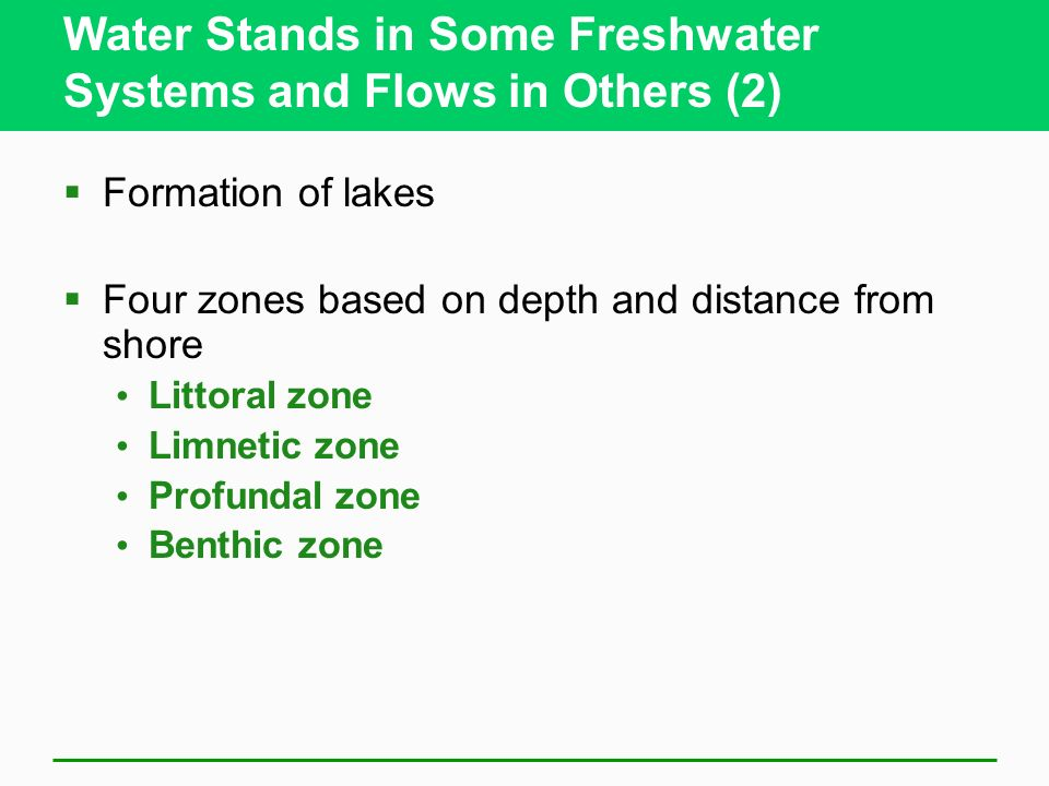 Water Stands in Some Freshwater Systems and Flows in Others (2)
