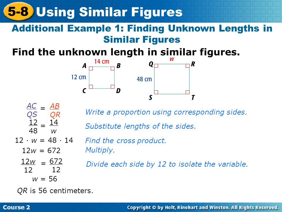 Additional Example 1: Finding Unknown Lengths in Similar Figures