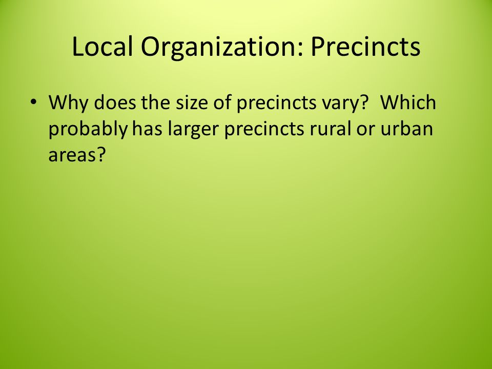 Local Organization: Precincts