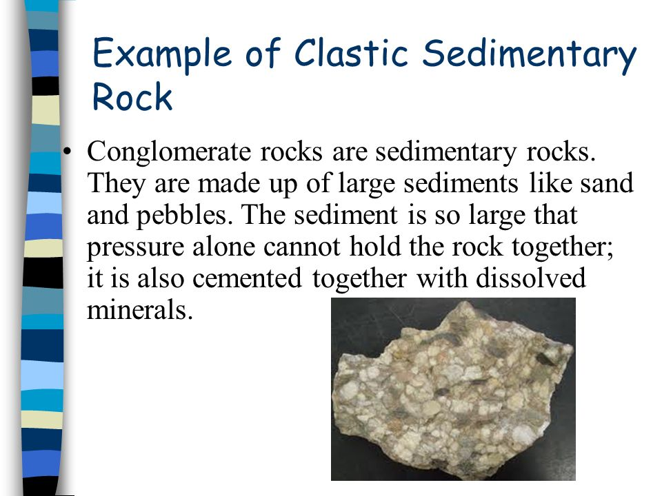 Example of Clastic Sedimentary Rock