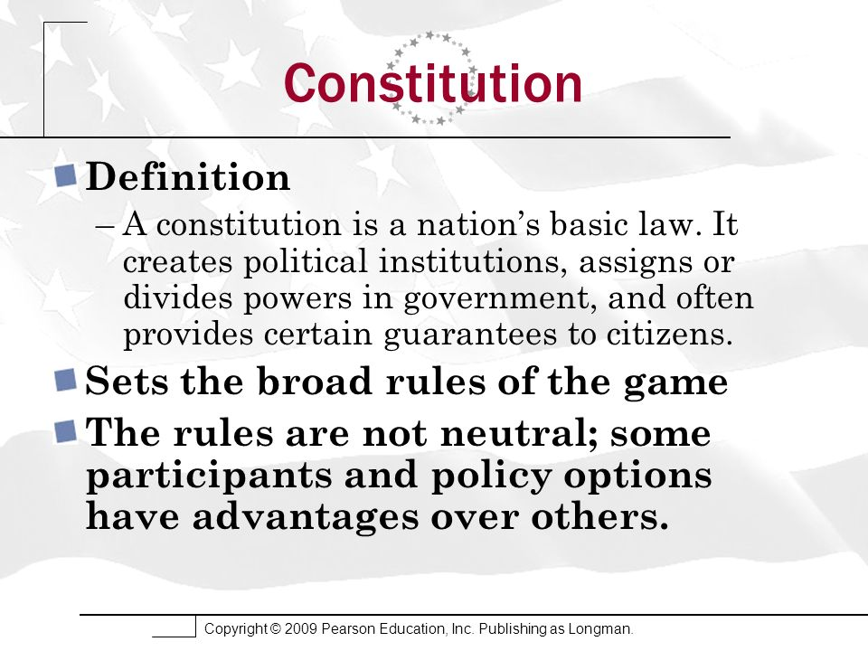 Constitution Definition Sets the broad rules of the game