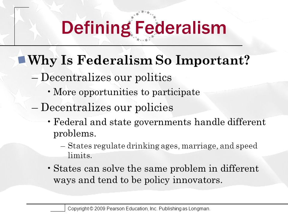 Defining Federalism Why Is Federalism So Important