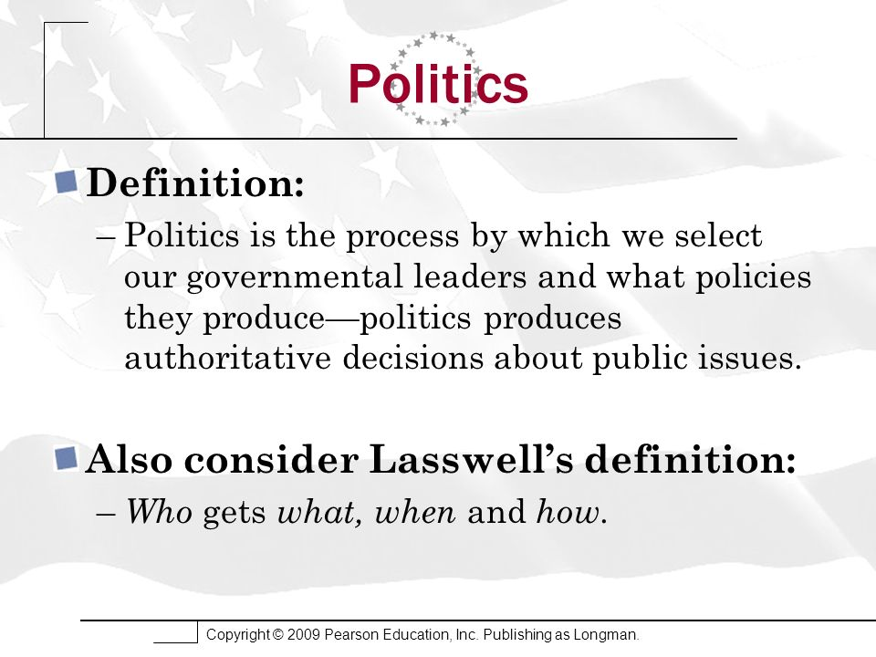 Politics Definition: Also consider Lasswell's definition: