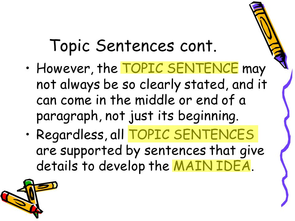 Topic Sentences cont.