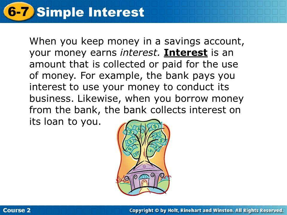 Course 2 6-7. Simple Interest.