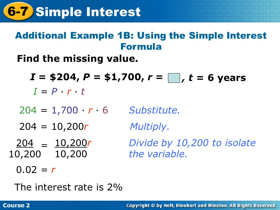 Additional Example 1B: Using the Simple Interest Formula