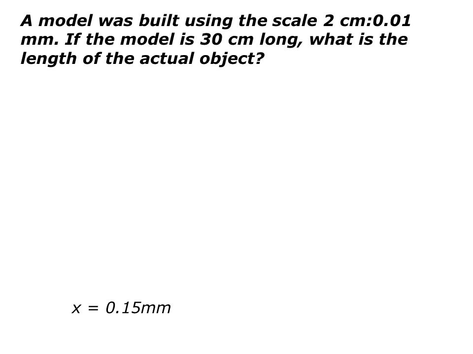 A model was built using the scale 2 cm:0. 01 mm
