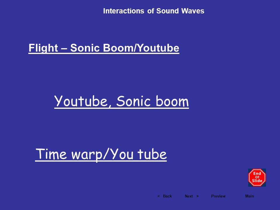 Youtube, Sonic boom Time warp/You tube Flight – Sonic Boom/Youtube