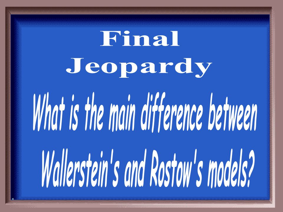 What is the main difference between Wallerstein s and Rostow s models