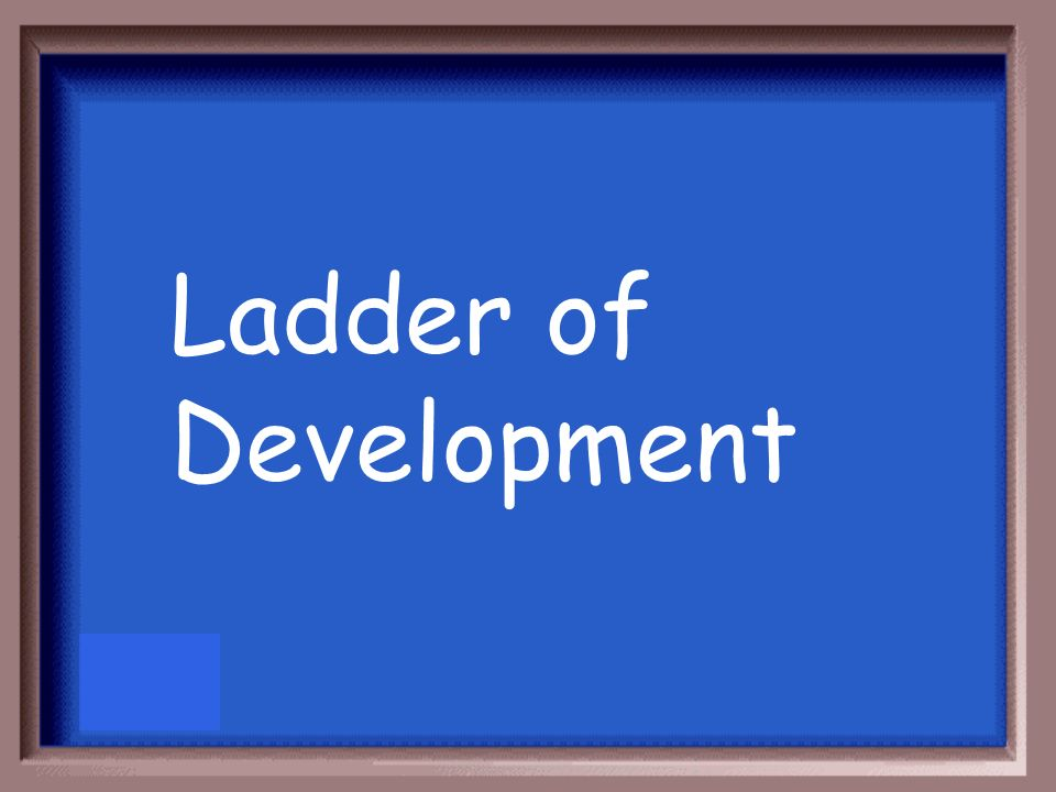 Ladder of Development