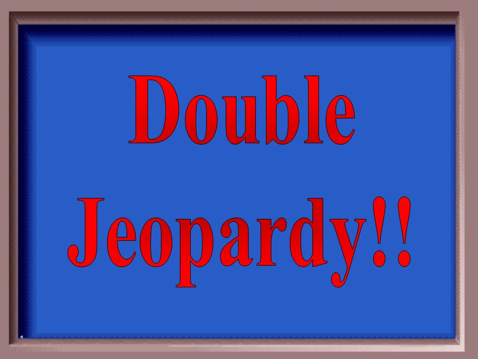 Double Jeopardy!!