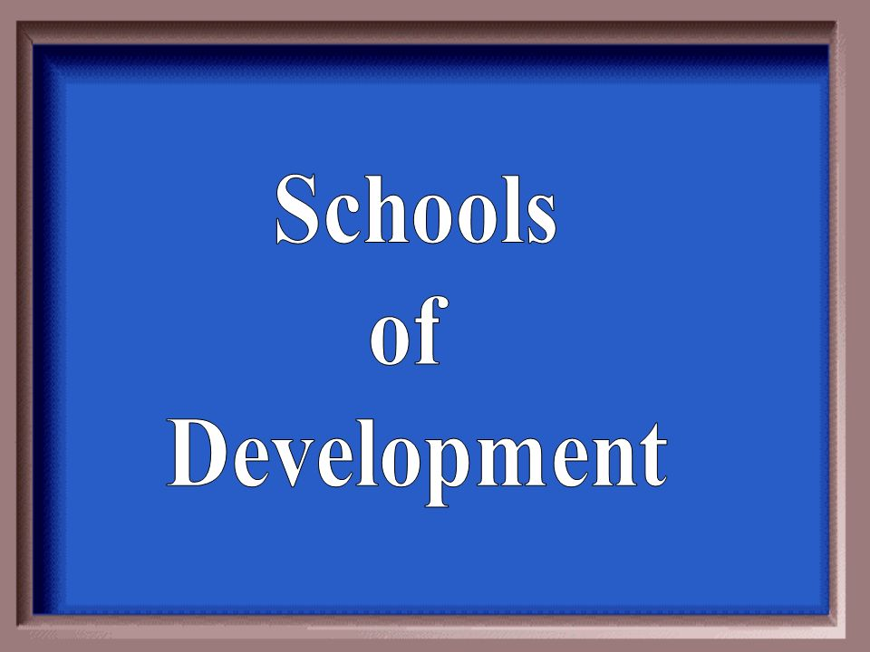 Schools of Development