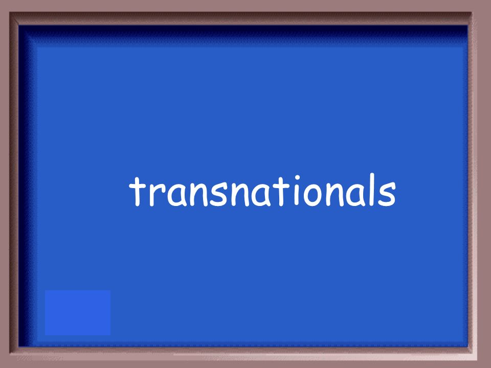 transnationals