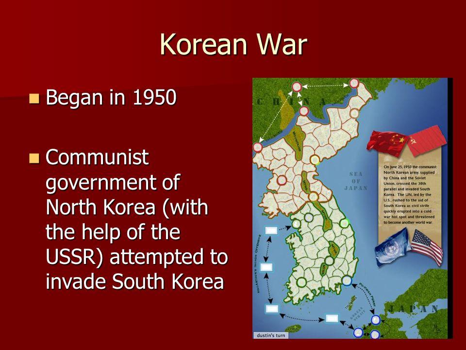 Korean War Began in 1950.