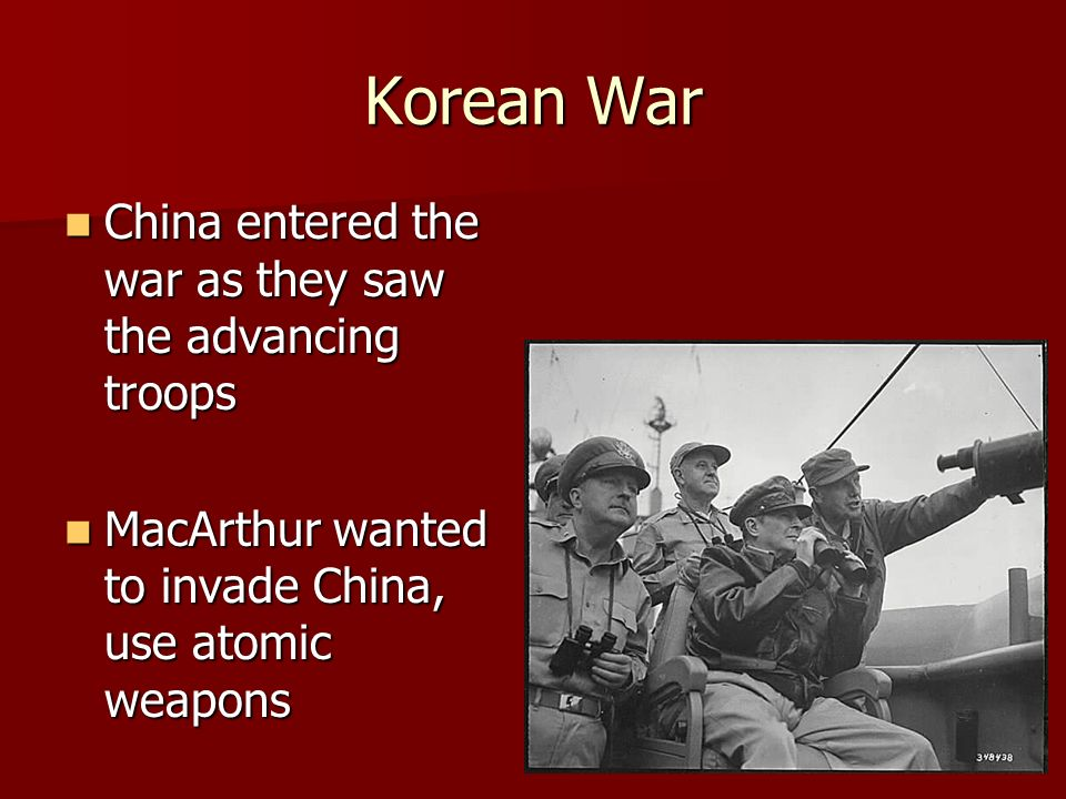 Korean War China entered the war as they saw the advancing troops