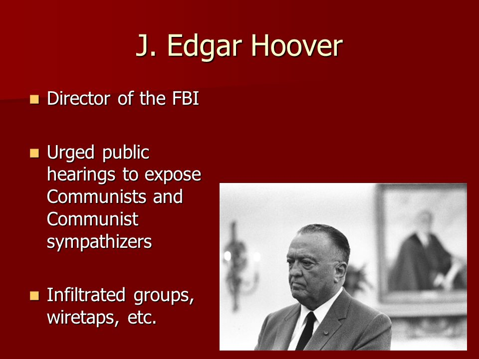 J. Edgar Hoover Director of the FBI